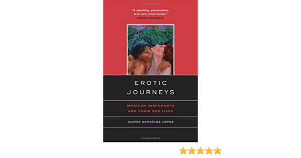 Erotic immigrant journey life mexican sex their