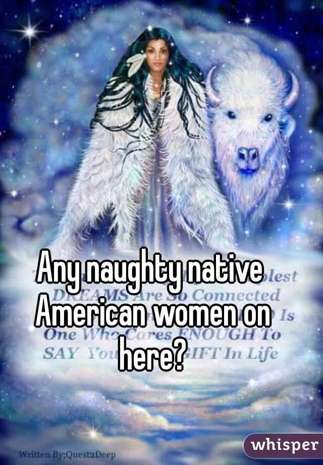 Naughty native american women