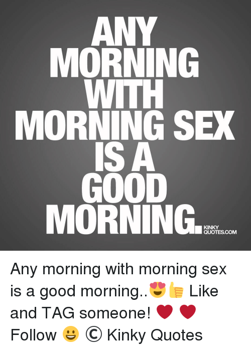 With good sex morning