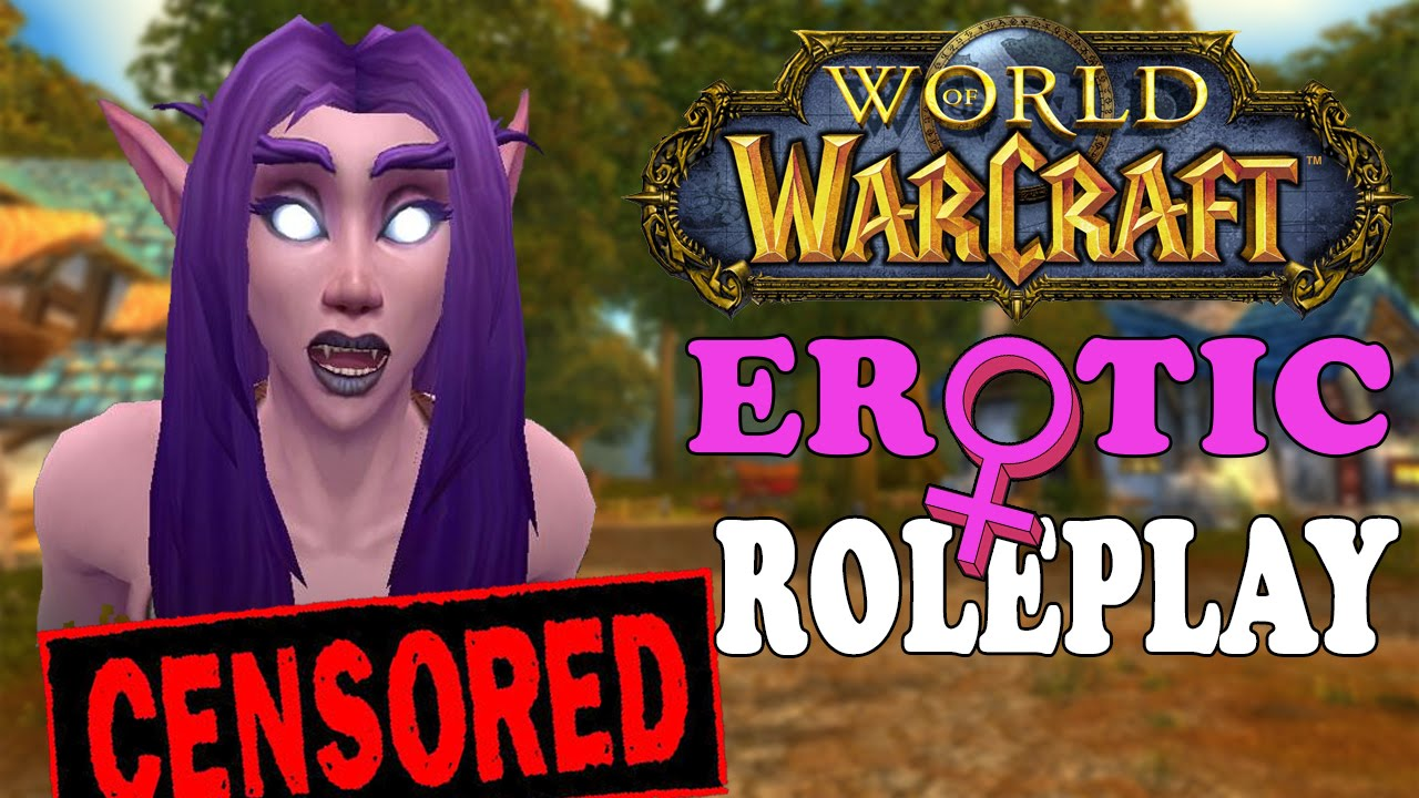 Stories warcraft world of erotic