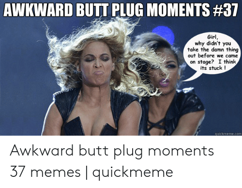 Girls wearing butt plugs