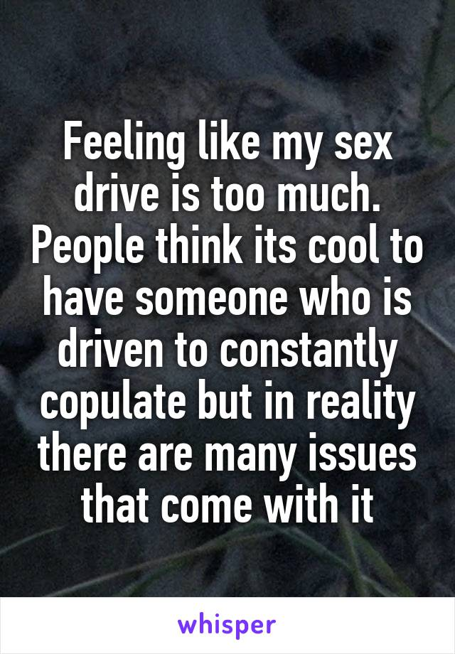 Constantly thinking about sex