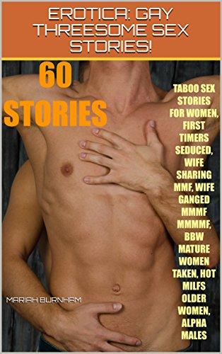 Gau mature erotic stories