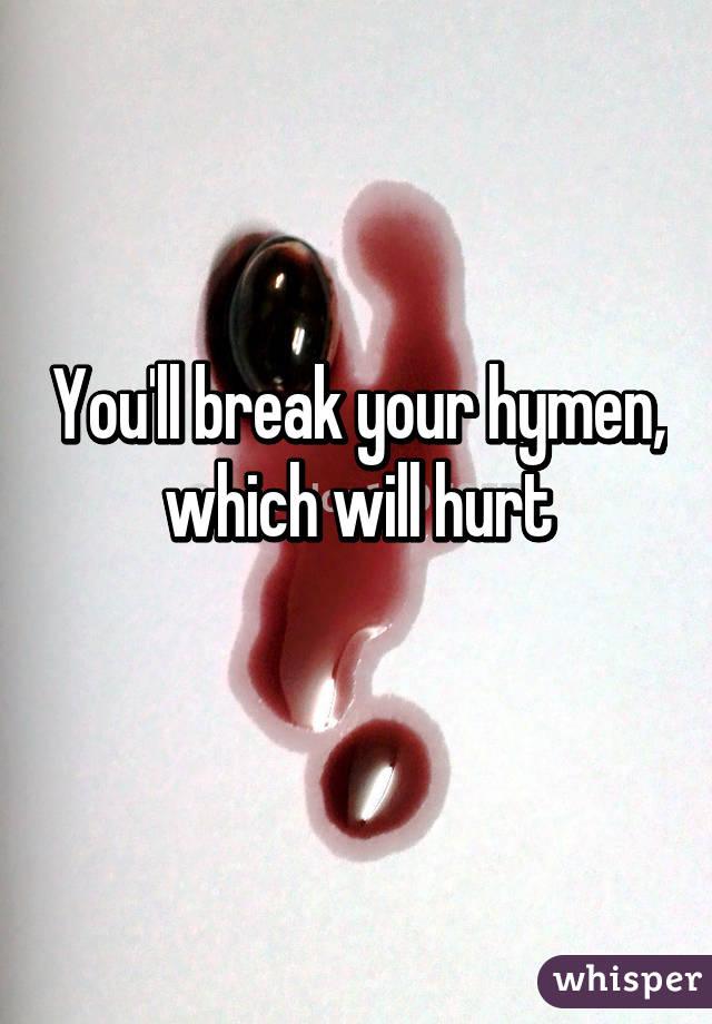 How do you break your virginity