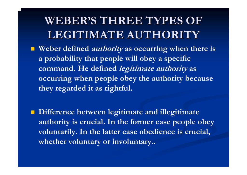 Explanation of webers types of legitimate domination
